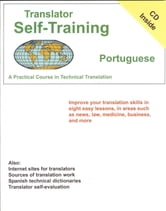 Translator Self-Training--Portuguese - A Practical Course in Technical Translation ebook by Morry Sofer