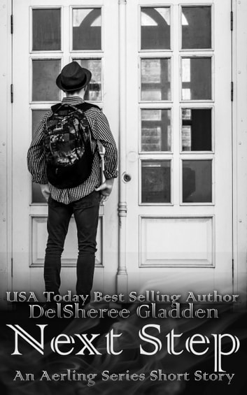 Next Step: An Aerling Series Short Story ebook by DelSheree Gladden