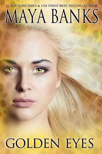 Golden Eyes ebook by Maya Banks