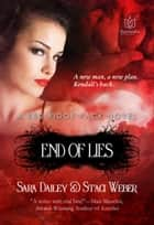 End of Lies ebook by Sara Dailey,Staci Weber