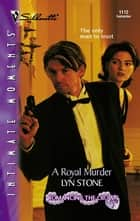 A Royal Murder ebook by Lyn Stone