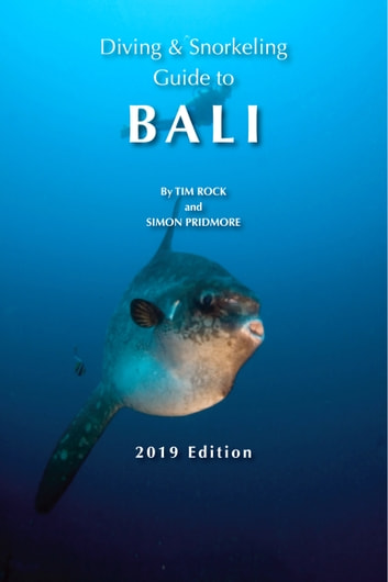 Diving & Snorkeling Guide to Bali ebook by Simon Pridmore,Tim Rock