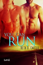 You Can Run ebook by Beth D. Carter