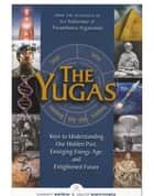 The Yugas ebook by Joseph Selbie,David Steinmetz