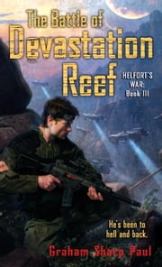 Helfort's War Book 3: The Battle of Devastation Reef ebook by Graham Sharp Paul