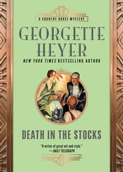 Death in the Stocks ebook by Georgette Heyer