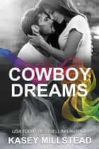 Cowboy Dreams - Down Under Cowboy Series, #3 ebook by