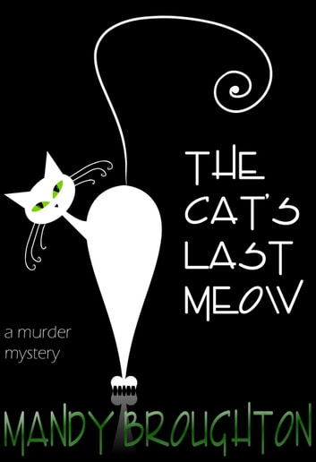 The Cat's Last Meow ebook by Mandy Broughton