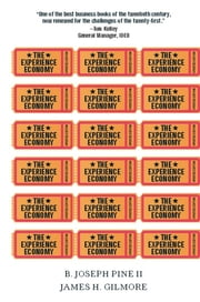 The Experience Economy, Updated Edition ebook by B. Joseph Pine II, James H. Gilmore