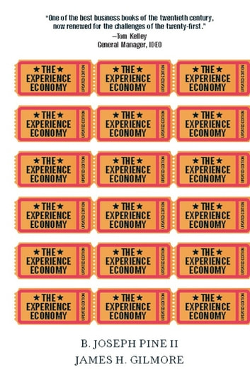 The experience economy updated edition ebook by b joseph pine ii the experience economy updated edition ebook by b joseph pine iijames h fandeluxe