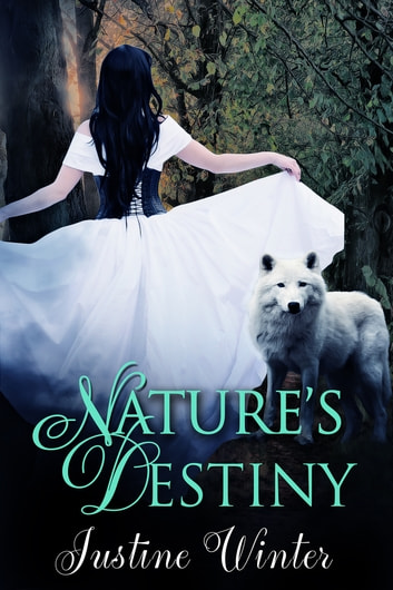 Nature's Destiny ebook by Justine Winter