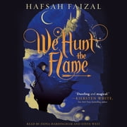 We Hunt the Flame audiobook by Hafsah Faizal