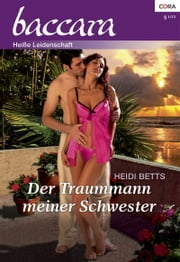 Der Traummann meiner Schwester ebook by Heidi Betts