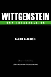 Wittgenstein, una introducción ebook by Samuel Cabanchik