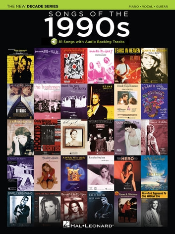 Songs of the 1990s Songbook - The New Decade Series with Online Play-Along Backing Tracks ebook by Hal Leonard Corp.