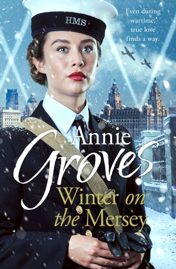 Winter on the Mersey ebook by Annie Groves