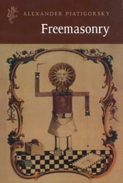 Freemasonry ebook by Kobo.Web.Store.Products.Fields.ContributorFieldViewModel