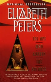 The Ape Who Guards the Balance - An Amelia Peabody Novel of Suspense ebook by Elizabeth Peters