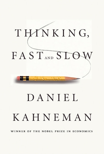 Thinking, Fast and Slow ebook by Daniel Kahneman