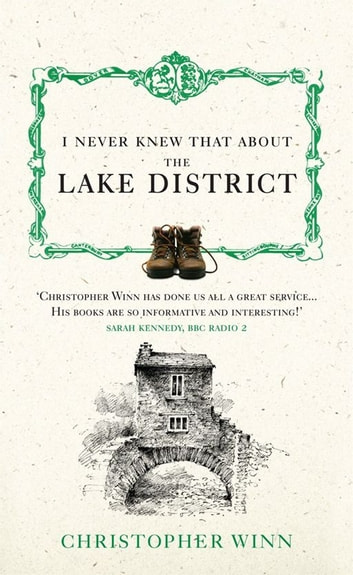 I Never Knew That About the Lake District ebook by Christopher Winn