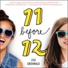 Friendship List #1: 11 Before 12 audiobook by Lisa Greenwald, Cassandra Morris
