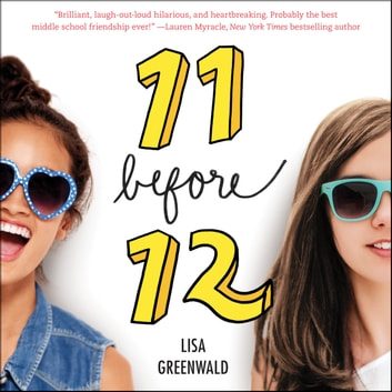 Friendship List #1: 11 Before 12 audiobook by Lisa Greenwald