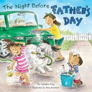 The Night Before Father's Day ebook by Natasha Wing,Amy Wummer,Gregory St. James