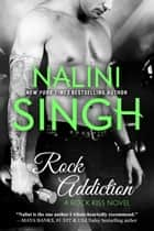 Rock Addiction Ebook di Nalini Singh