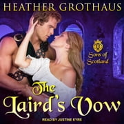 The Laird's Vow audiobook by Heather Grothaus