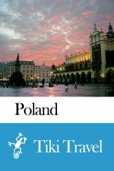 Poland Travel Guide - Tiki Travel ebook by Tiki Travel