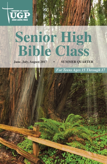 Senior High Bible Class ebook by Union Gospel Press