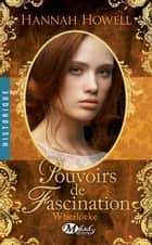 Pouvoirs de fascination - Wherlocke, T4 ebook by Hannah Howell