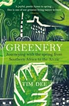 Greenery - Journeys in Springtime ebook by