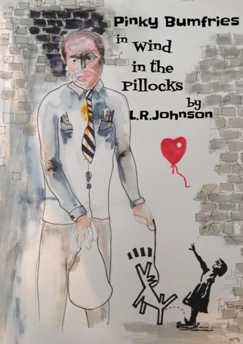 Pinky Bumfries in Wind In The Pillocks ebook by L.R. Johnson