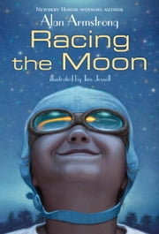 Racing the Moon ebook by Alan Armstrong,Tim Jessell