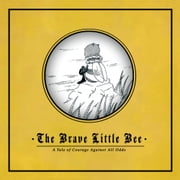 The Brave Little Bee ebook by Swan Publishing Inc.