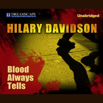 Blood Always Tells audiobook by Hilary Davidson