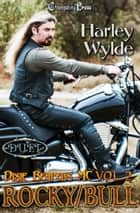 Rocky/Bull Duet ebook by Harley Wylde