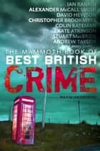 The Mammoth Book of Best British Crime 8 ebook by Maxim Jakubowski