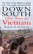 Down South ebook by William Hardwick