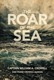 The Roar of the Sea ebook by Frank Leaman,Crowell