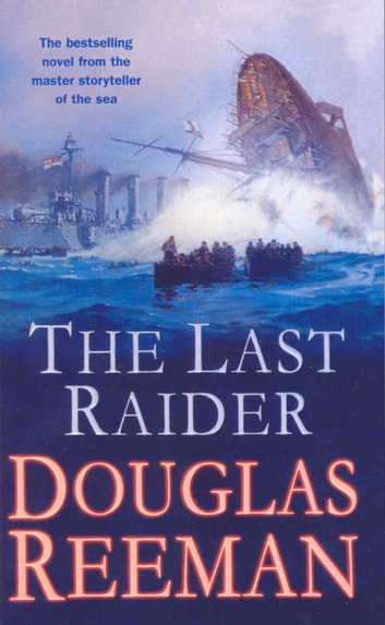 The Last Raider ebook by Douglas Reeman