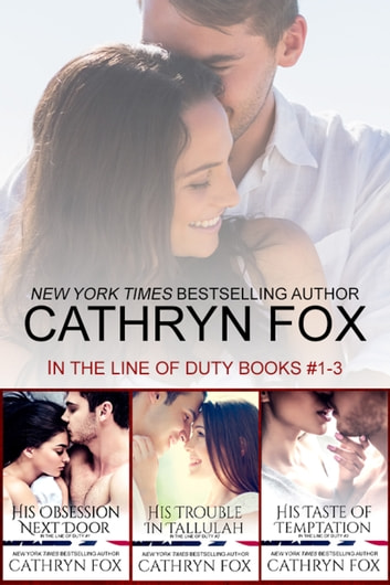 In the Line of Duty - Books 1-3 eBook by Cathryn Fox