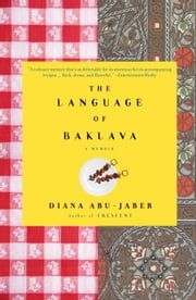 The Language of Baklava ebook by Kobo.Web.Store.Products.Fields.ContributorFieldViewModel