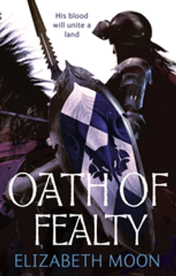 Oath Of Fealty - Paladin's Legacy: Book One eBook by Elizabeth Moon