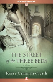 The Street of the Three Beds ebook by Roser Caminals-Heath