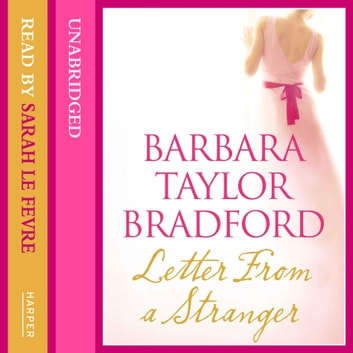 Letter from a Stranger audiobook by Barbara Taylor Bradford