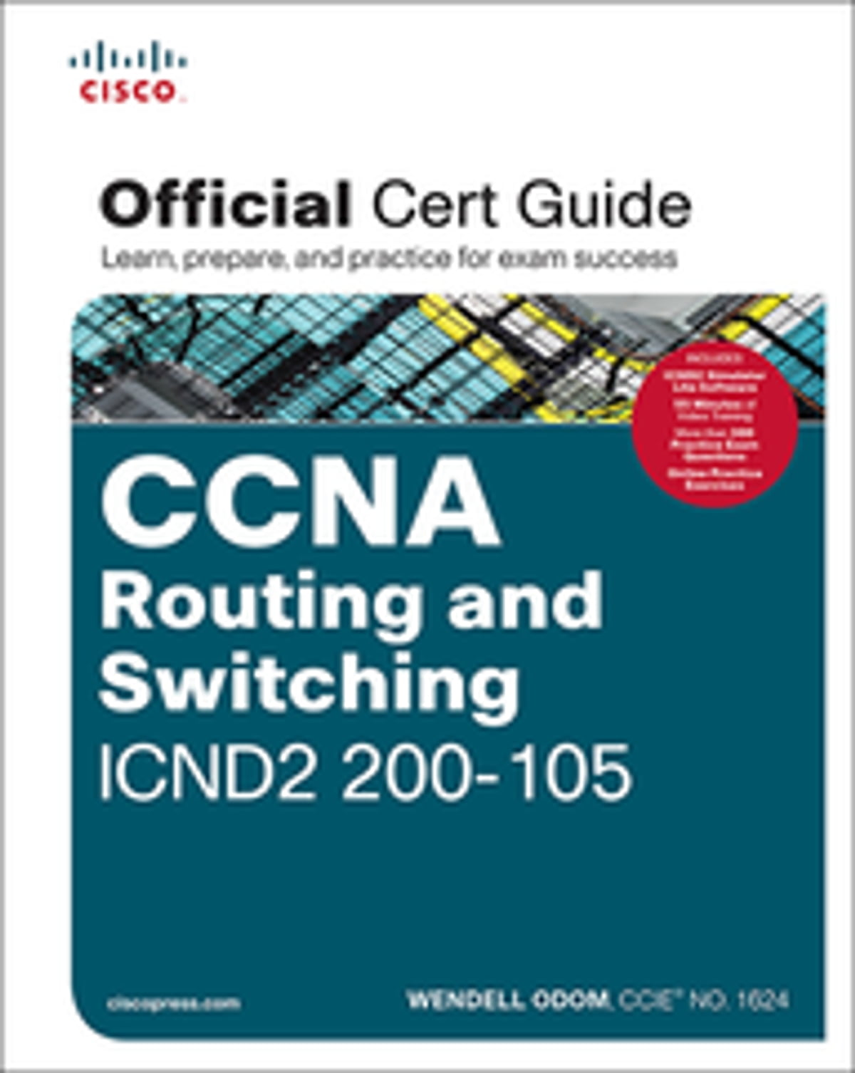 CCNA Routing and Switching ICND2 200-105 Official Cert Guide eBook by  Wendell Odom - 9780134441016 | Rakuten Kobo