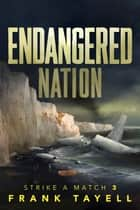 Endangered Nation - Policing the Post-Apocalyptic World ebook by