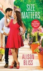 Size Matters ebook by Alison Bliss